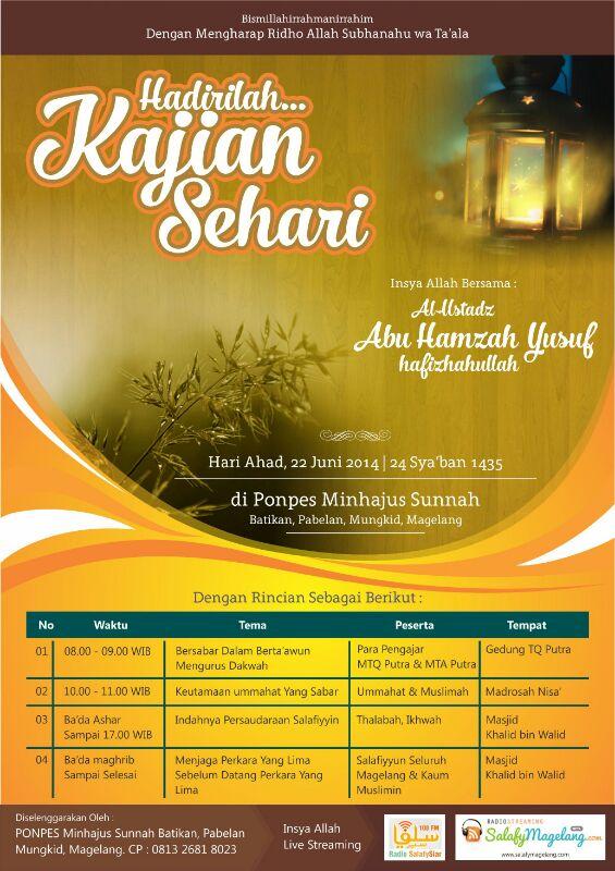 Kajian Sehari Bersama Ust Abu Hamzah Yusuf