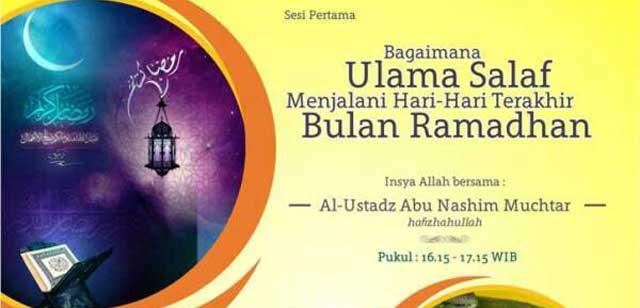 Bagaimana Ulama Salaf Menjalani Hari-Hari Terakhir Bulan Ramadhan