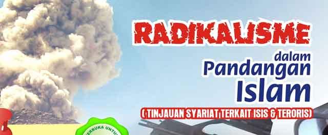 Radikalisme dalam Pandangan Islam (Tinjauan Syariat Terkait ISIS dan Teroris)