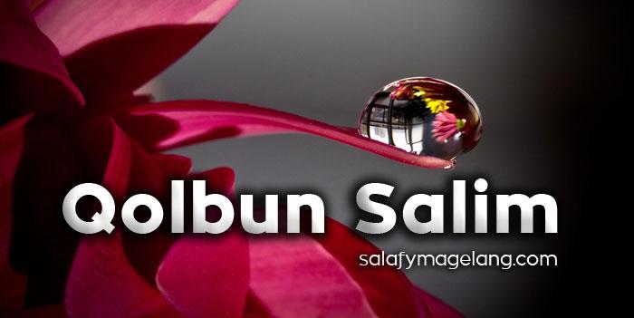 Qolbun Salim (khutbah Jumat)