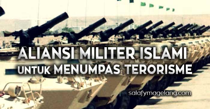 Aliansi Militer Islami untuk Menumpas Terorisme