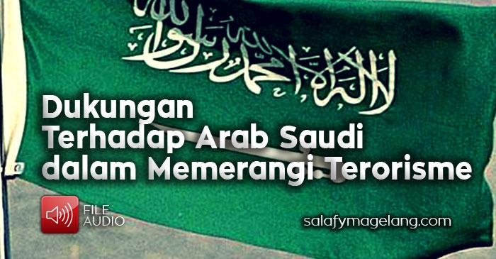Dukungan Terhadap Arab Saudi dalam Memerangi Terorisme