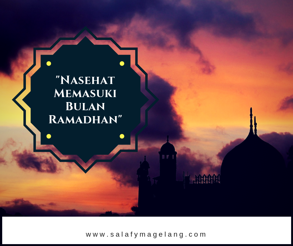 Nasehat Asy-Syaikh Shalih Fauzan Menyambut Datangnya Bulan Ramadhan