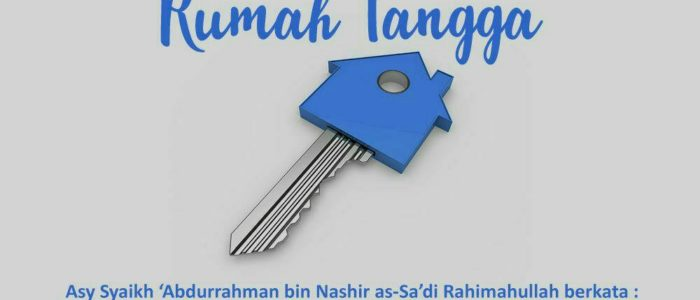 Tips Islam Membina Rumah Tangga yang Sakinah